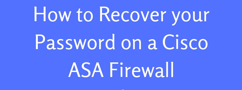 password recovery on cisco asa
