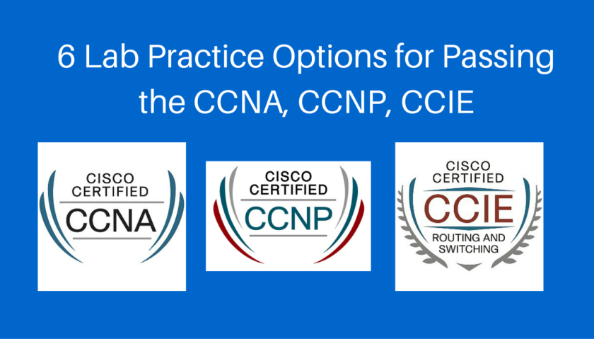 6 Practice Lab Options for CCNA CCNP CCIE