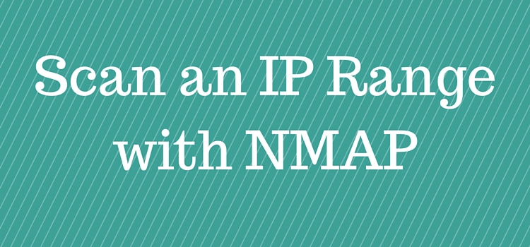 nmap scan ip range all ports