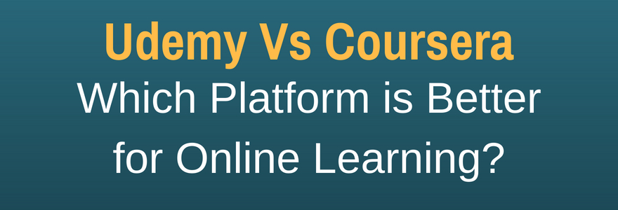 comparison of Udemy and Coursera for online training